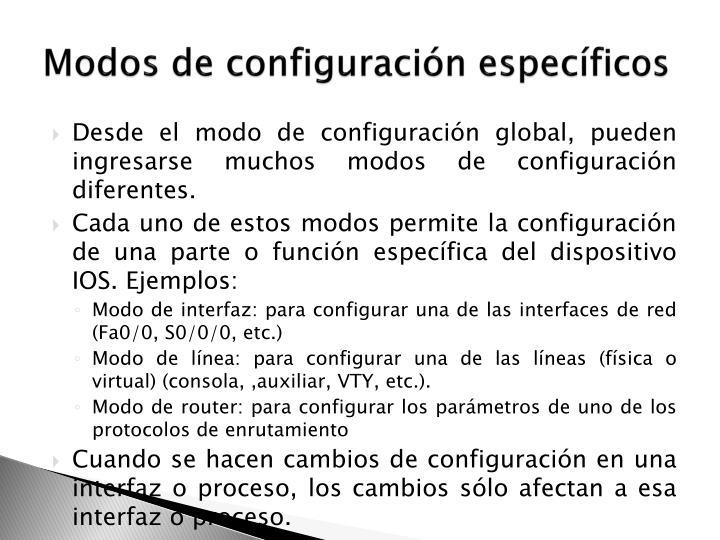 Modos de configuración específicos