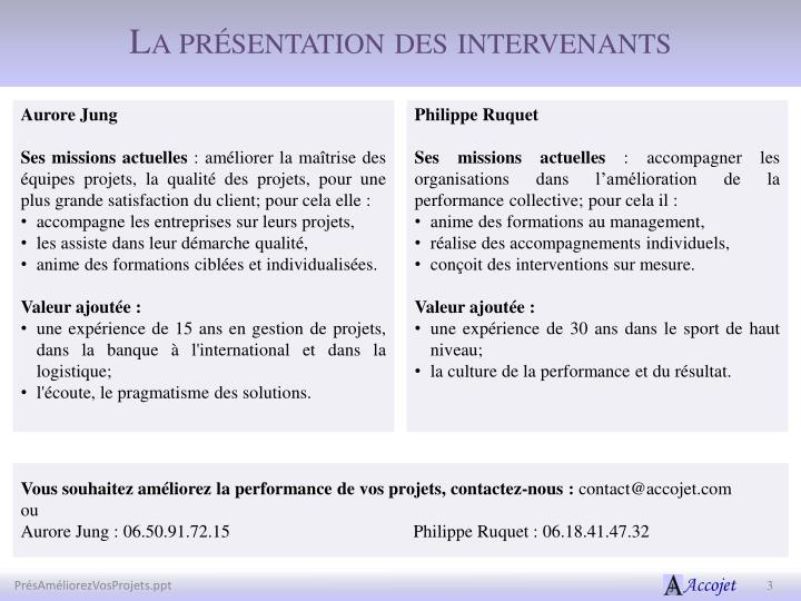 La pr sentation des intervenants
