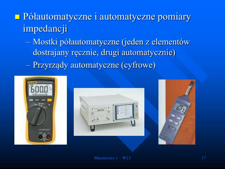 Półautomatyczne i automatyczne pomiary impedancji