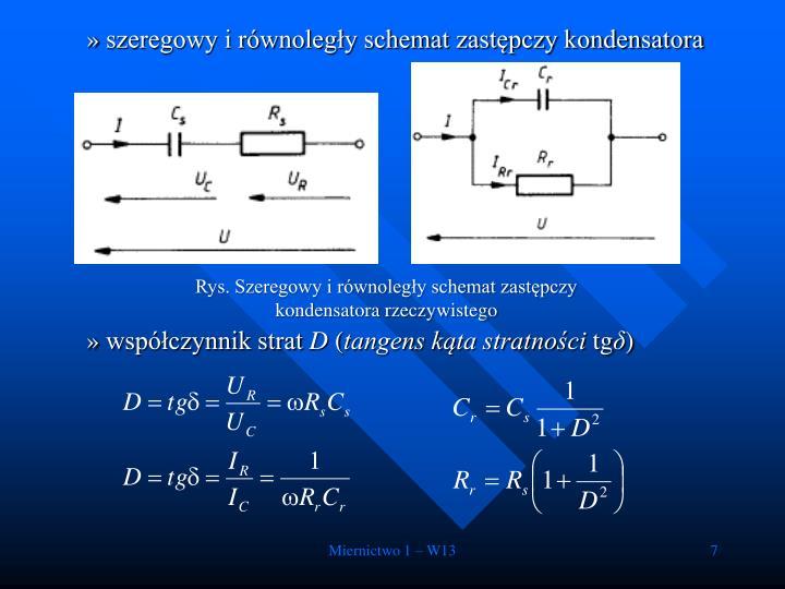 szeregowy i równoległy schemat zastępczy kondensatora