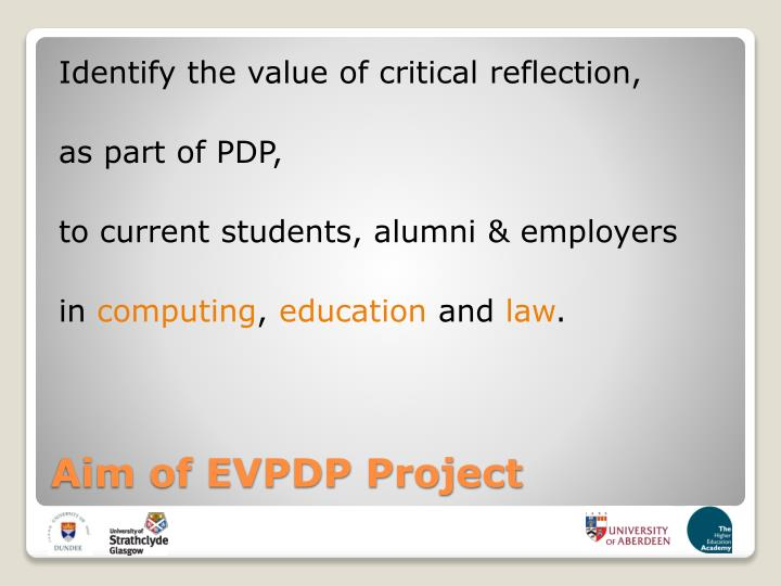 Identify the value of critical reflection,