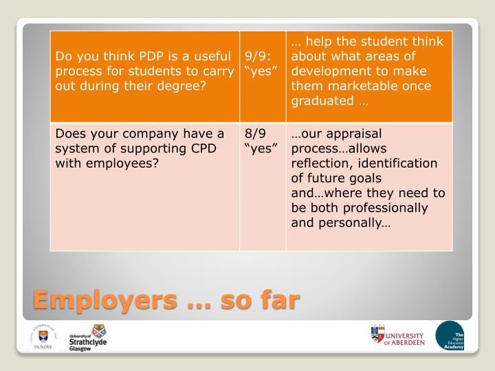 Employers … so far