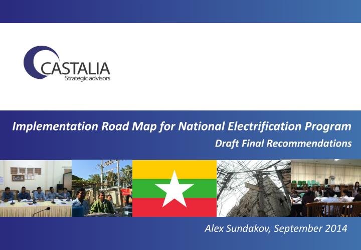 Implementation Road Map for National Electrification Program