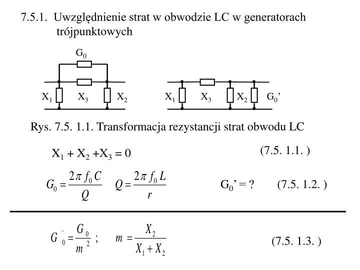 7.5.1.  Uwzględnienie strat w obwodzie LC w generatorach