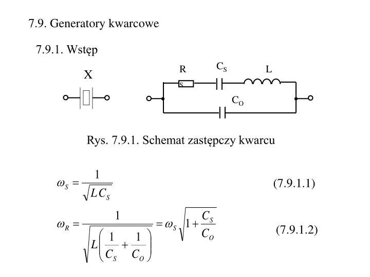 7.9. Generatory kwarcowe