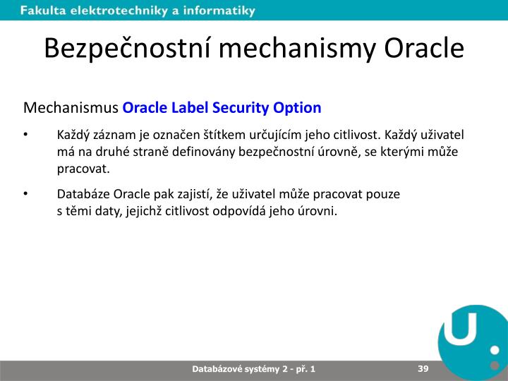 Bezpečnostní mechanismy Oracle