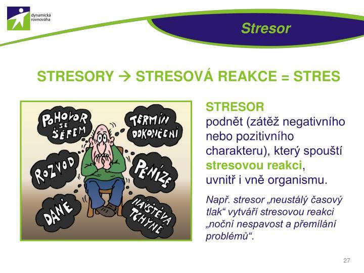 Stresor
