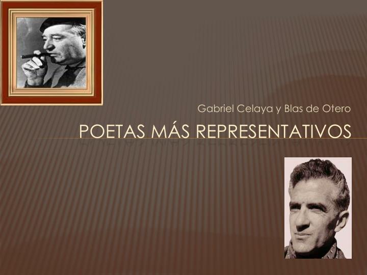 Gabriel Celaya y Blas de Otero