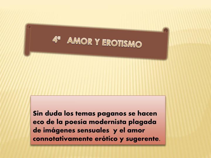 4ª   AMOR Y EROTISMO