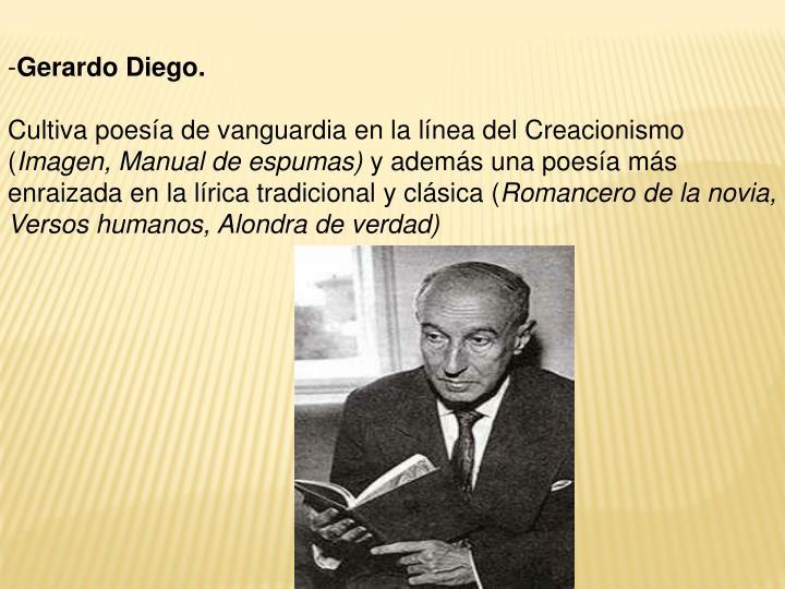 Gerardo Diego.