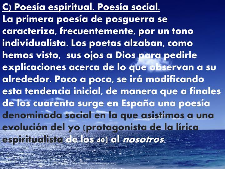 C) Poesía espiritual. Poesía social.