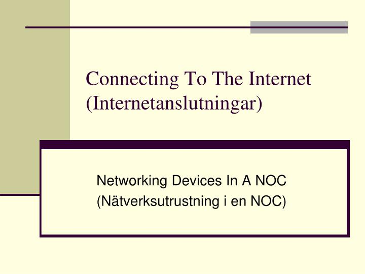 connecting to the internet internetanslutningar