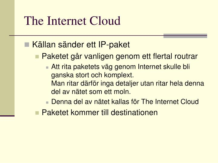 The Internet Cloud
