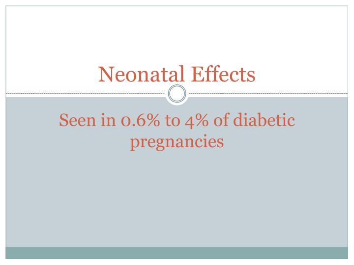 Neonatal Effects
