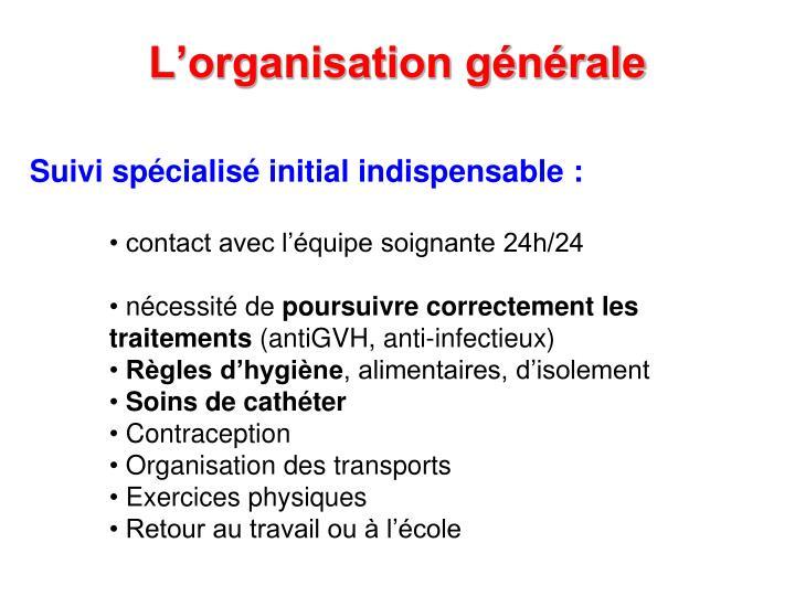 L'organisation générale