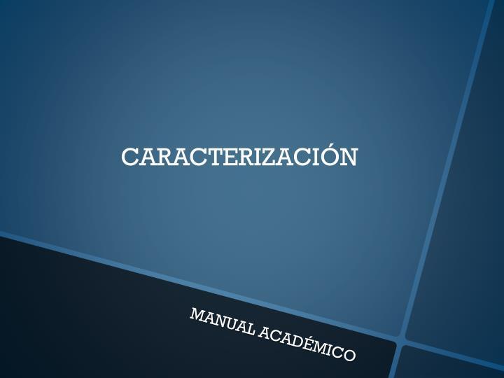 CARACTERIZACI