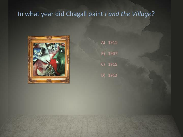 In what year did Chagall paint