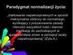 paradygmat normalizacji ycia