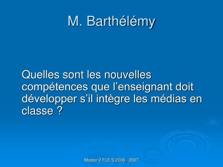 M. Barthélémy