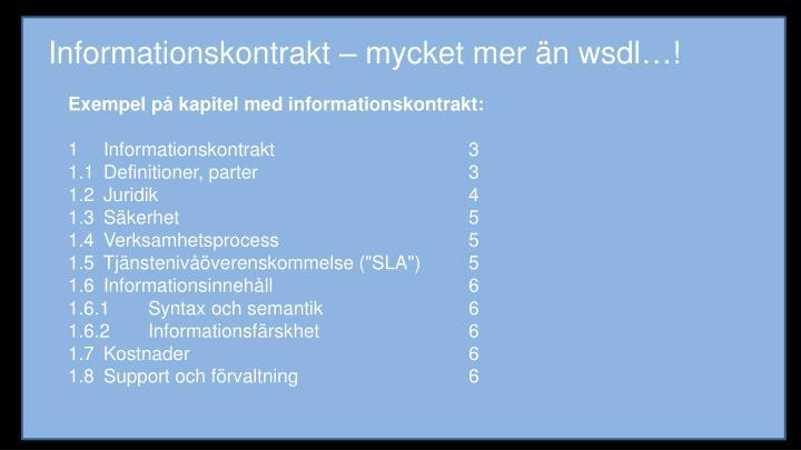 Informationskontrakt – mycket mer än wsdl…!