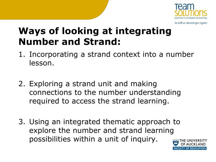 Ways of looking at integrating Number and Strand: