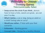 philosophy for children thinking games think commit justify reflect