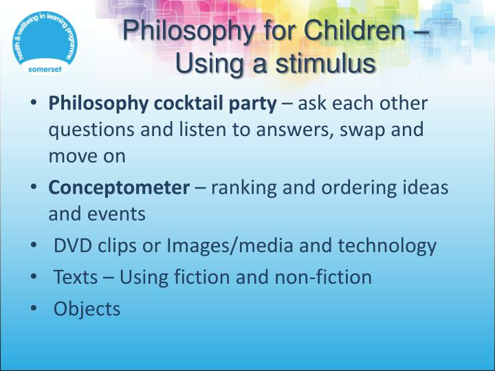 Philosophy for Children – Using a stimulus