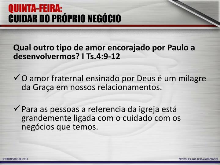 QUINTA-FEIRA: