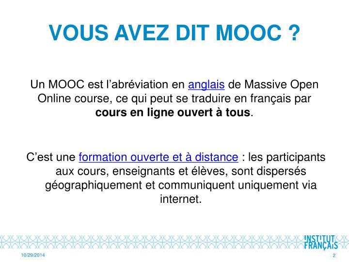 Vous Avez dit MOOC?