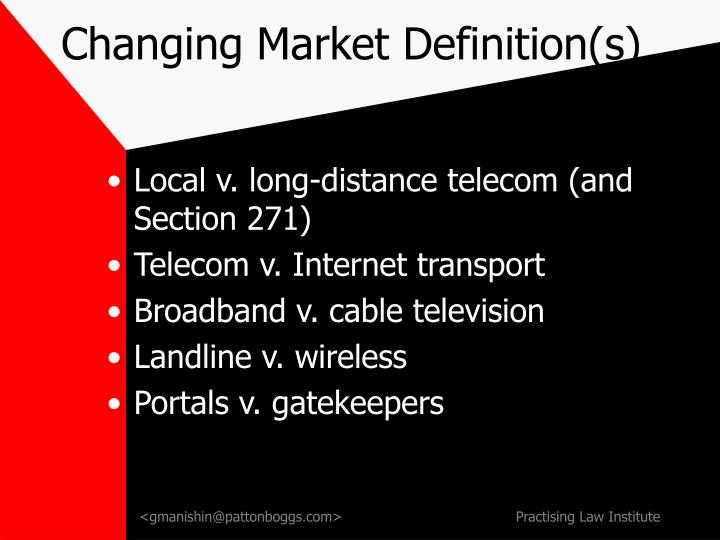 Changing market definition s