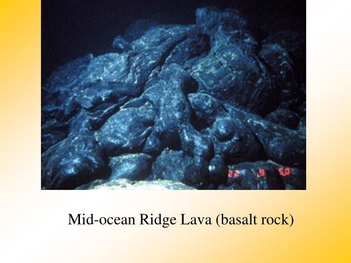 Mid-ocean Ridge Lava (basalt rock)