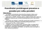 koordin tor protidrogov prevence a poradce pro volbu povol n