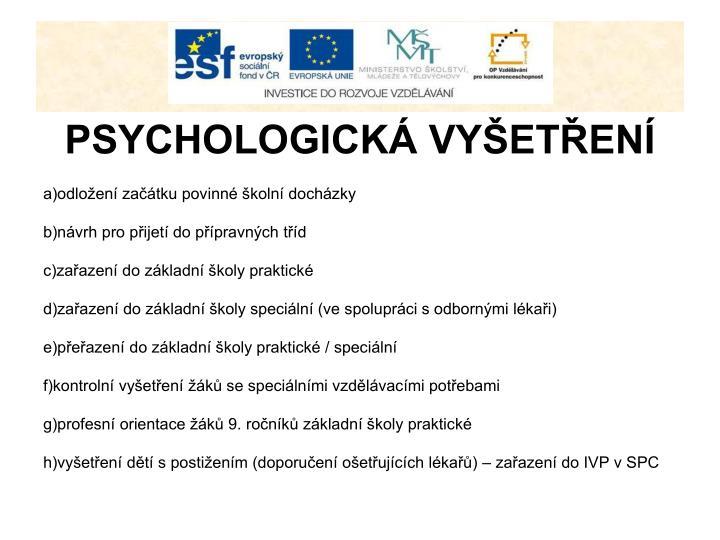 PSYCHOLOGICKÁ VYŠETŘENÍ