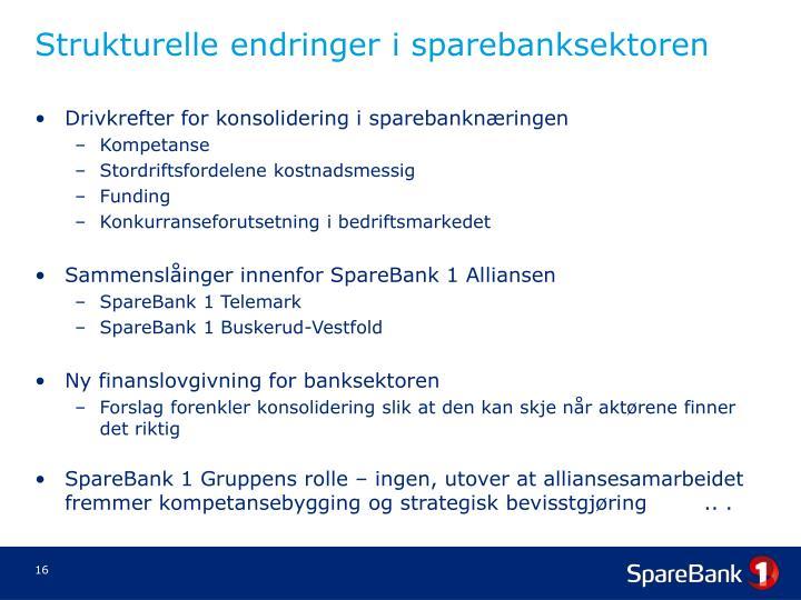 Strukturelle endringer i sparebanksektoren