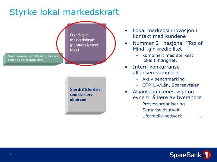 Lokal markedsinnovasjon i kontakt med kundene