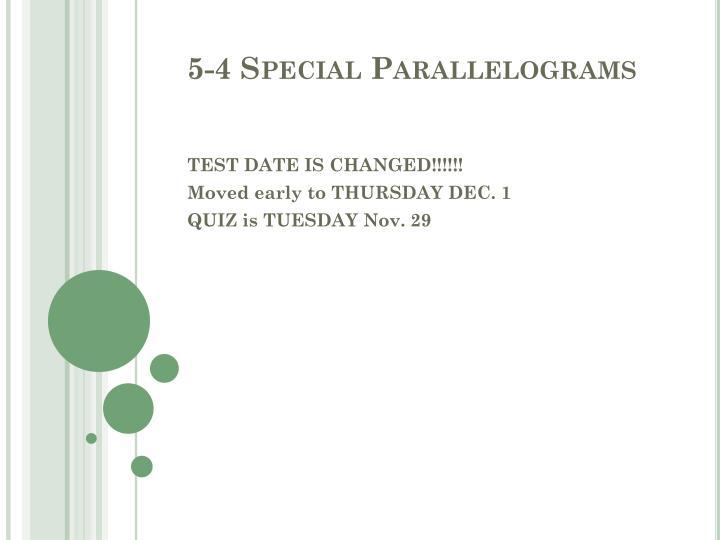 5-4 Special Parallelograms