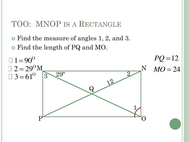 TOO:  MNOP is a Rectangle