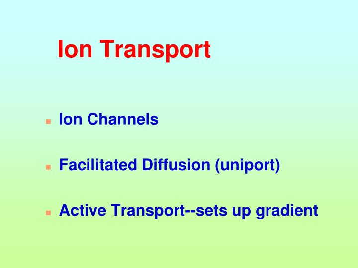 Ion Transport