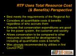 rtf uses total resource cost benefits perspective