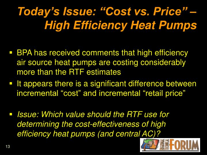 "Today's Issue: ""Cost vs. Price"" – High Efficiency Heat Pumps"