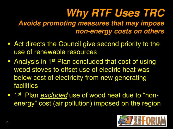 Why RTF Uses TRC