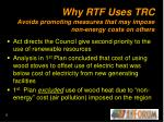 why rtf uses trc avoids promoting measures that may impose non energy costs on others