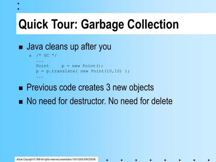 Quick Tour: Garbage Collection
