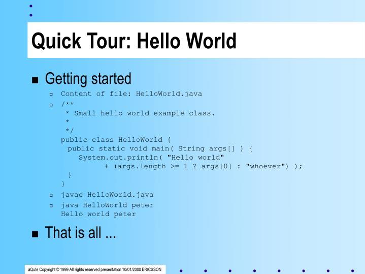 Quick Tour: Hello World