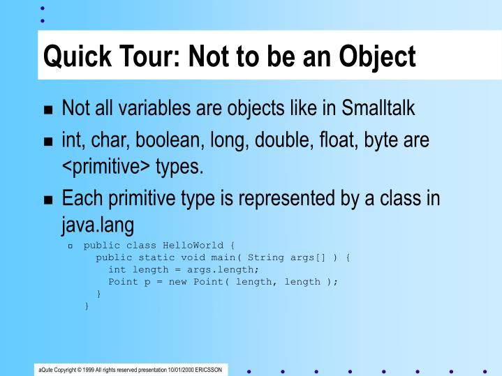 Quick Tour: Not to be an Object