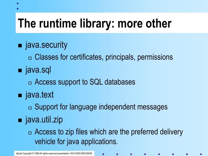 The runtime library: more other