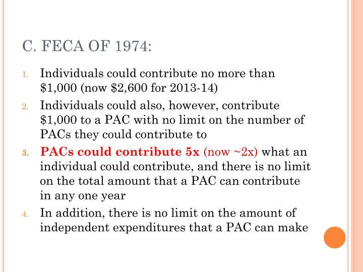 C. FECA OF 1974: