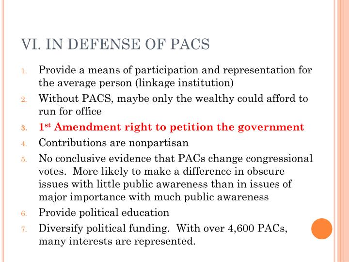 VI. IN DEFENSE OF PACS