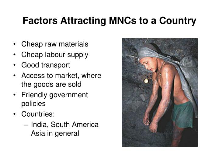 Factors Attracting MNCs to a Country