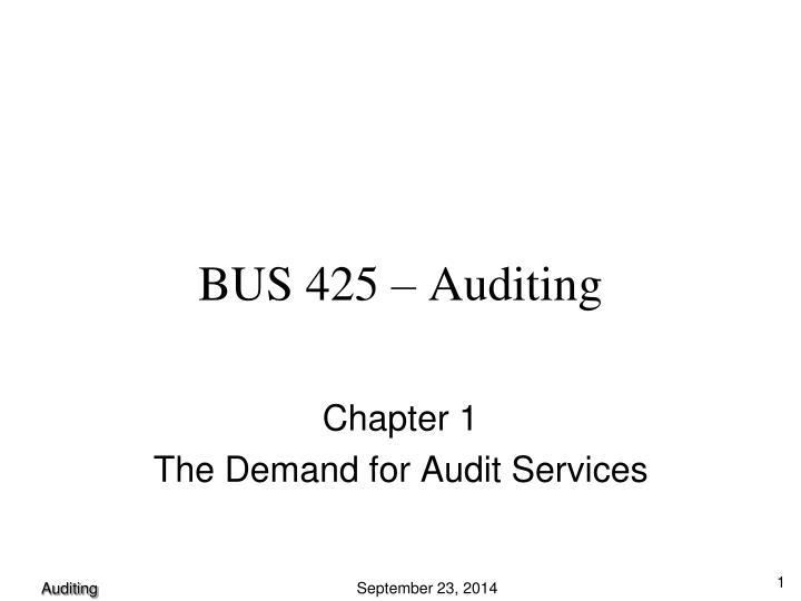 BUS 425 – Auditing